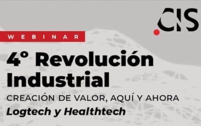 """Webinar """"4ª Revolución Industrial y la creación de valor aquí y ahora – Logtech y Healthtech"""""""